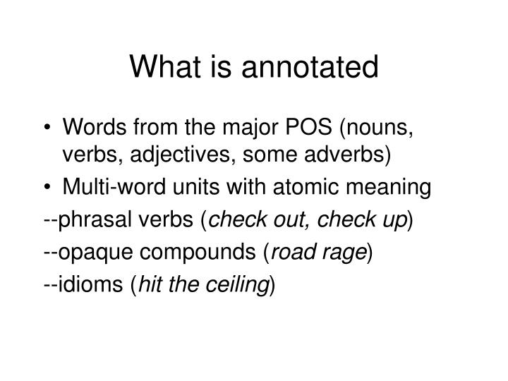 What is annotated