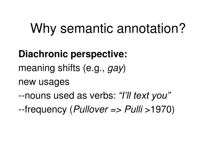 Why semantic annotation?