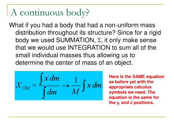 A continuous body?