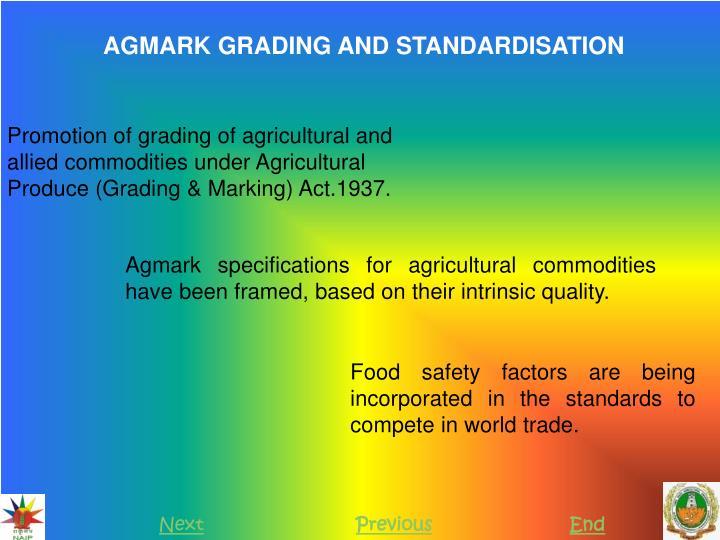 AGMARK GRADING AND STANDARDISATION