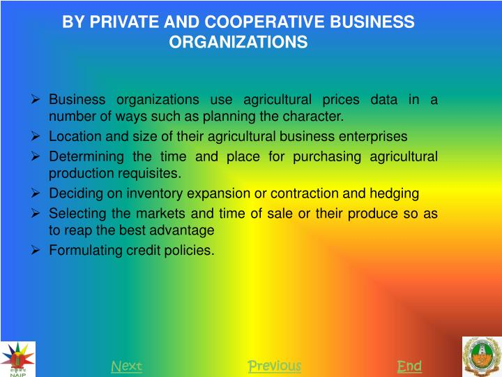 BY PRIVATE AND COOPERATIVE BUSINESS ORGANIZATIONS
