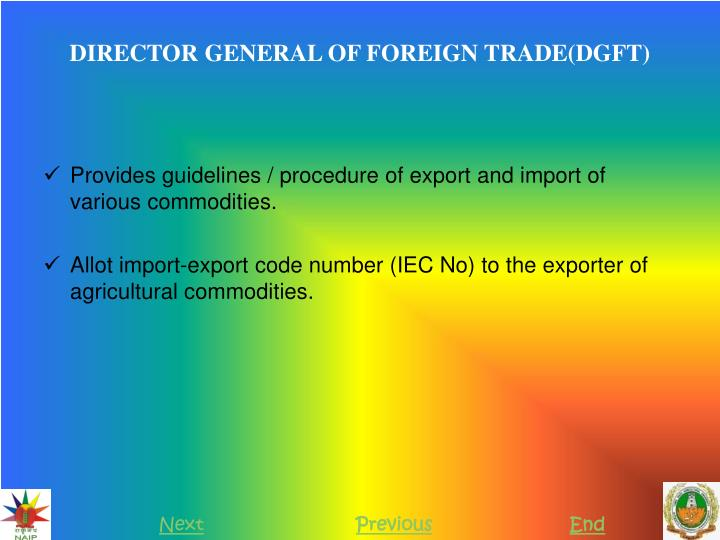 DIRECTOR GENERAL OF FOREIGN TRADE(DGFT)
