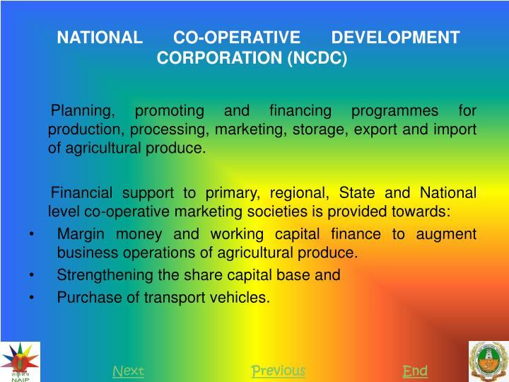 NATIONAL CO-OPERATIVE DEVELOPMENT CORPORATION (NCDC)