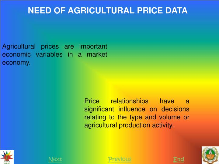 NEED OF AGRICULTURAL PRICE DATA