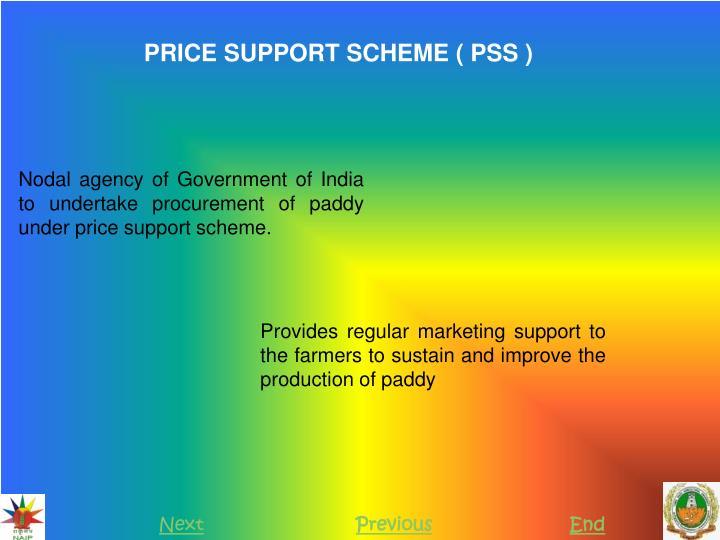PRICE SUPPORT SCHEME ( PSS )