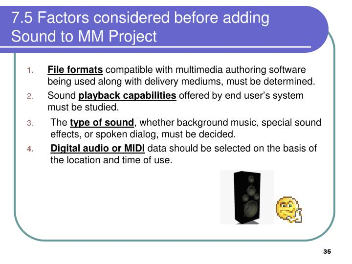 7.5 Factors considered before adding Sound to MM Project
