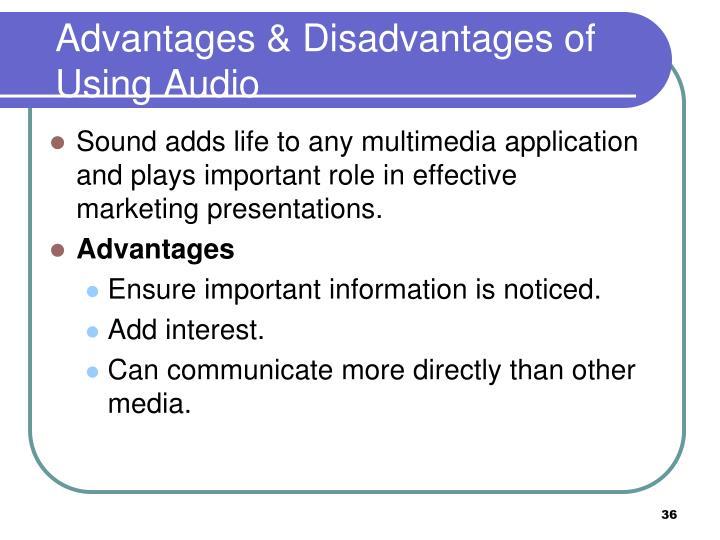 Advantages & Disadvantages of Using Audio