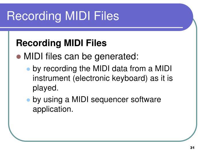 Recording MIDI Files