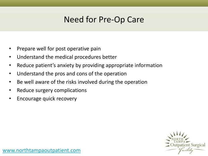 Need for pre op care