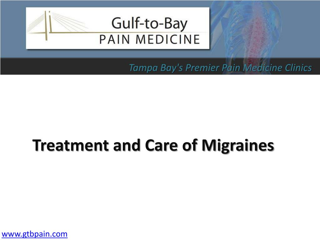 Treatment and Care of Migraines