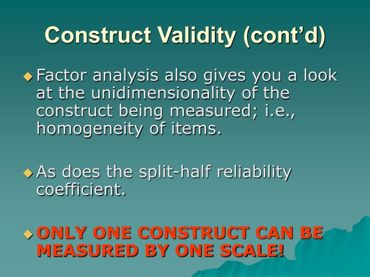 Construct Validity (cont'd)