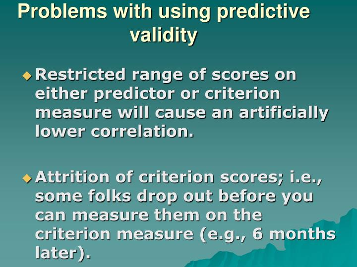 Problems with using predictive validity