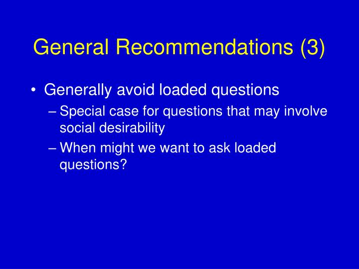 General Recommendations (3)