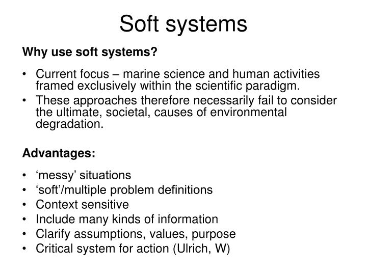 Soft systems