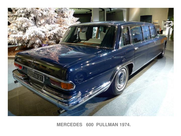 MERCEDES   600  PULLMAN 1974.