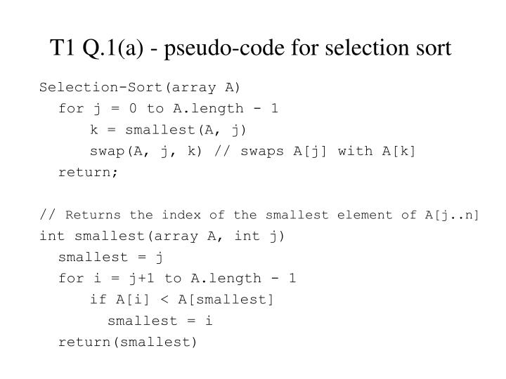 T1 Q.1(a) - pseudo-code for selection sort
