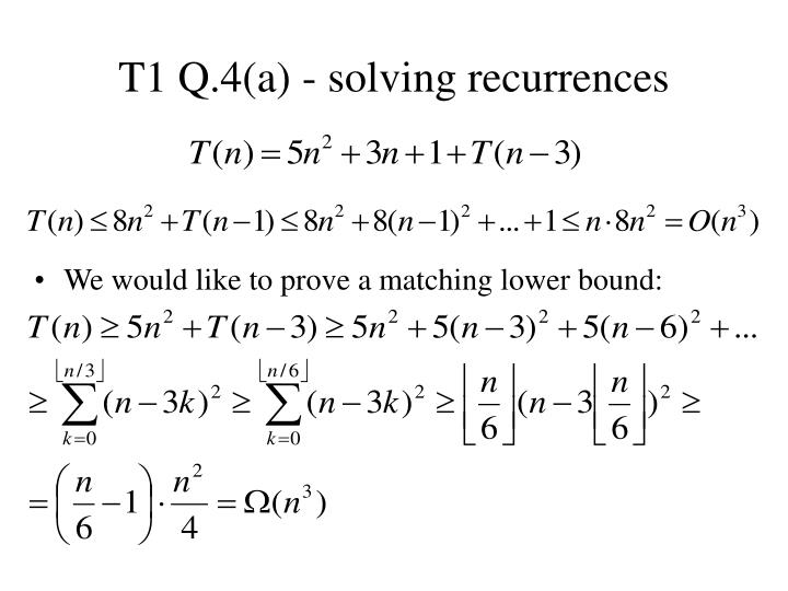 T1 Q.4(a) - solving recurrences
