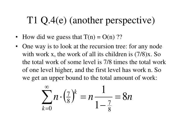 T1 Q.4(e) (another perspective)