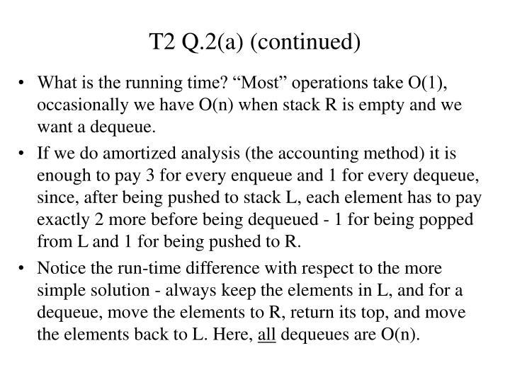 T2 Q.2(a) (continued)