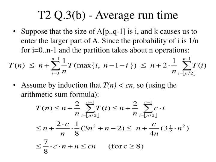 T2 Q.3(b) - Average run time
