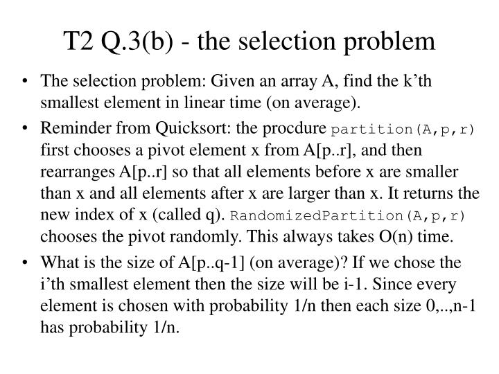 T2 Q.3(b) - the selection problem