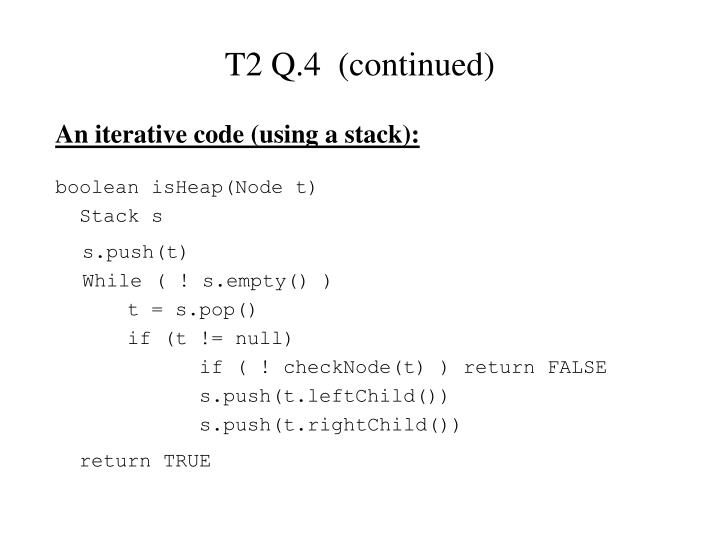 T2 Q.4  (continued)