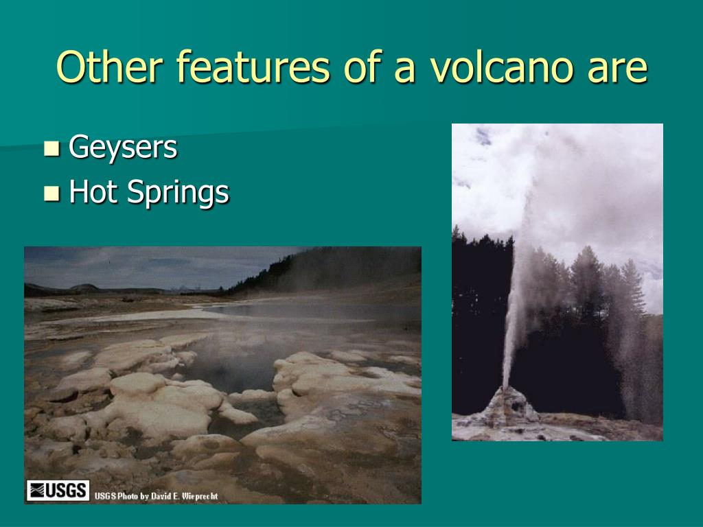 Other features of a volcano are
