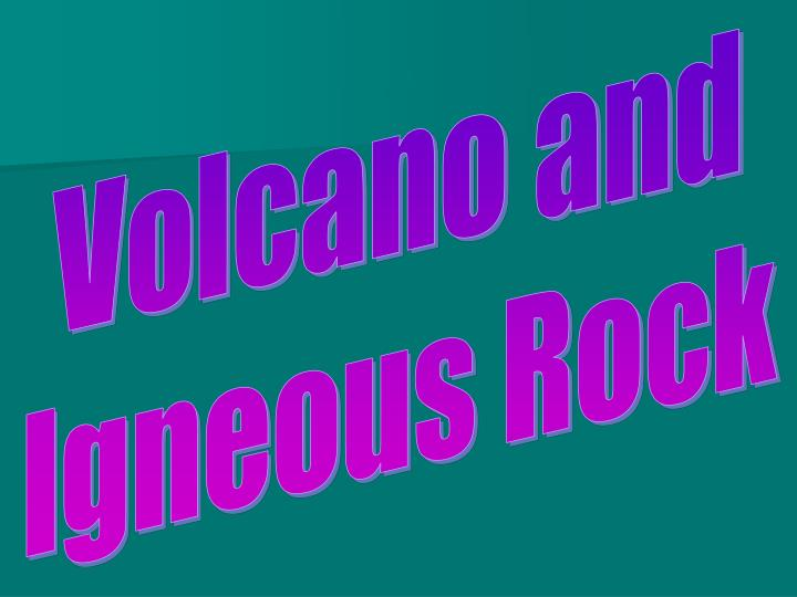 Volcano and