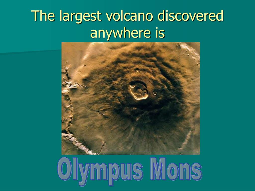 The largest volcano discovered anywhere is