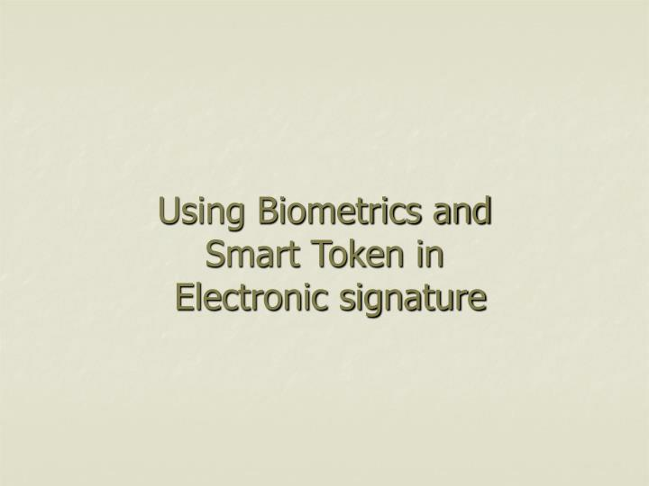 Using Biometrics and