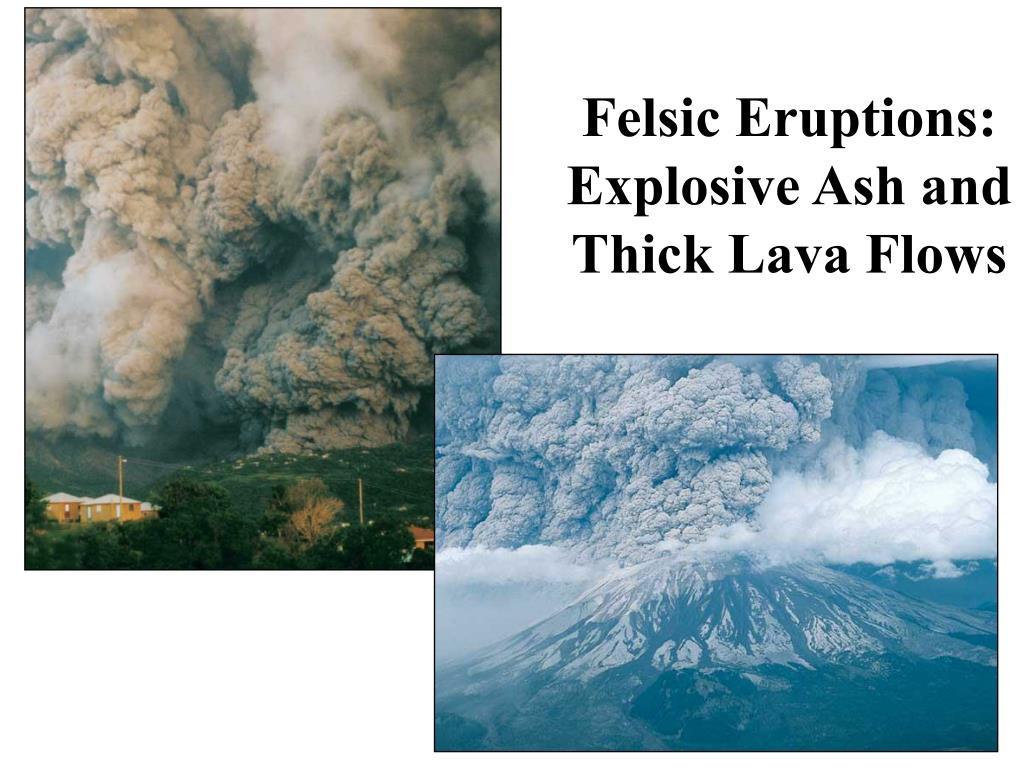 Felsic Eruptions: