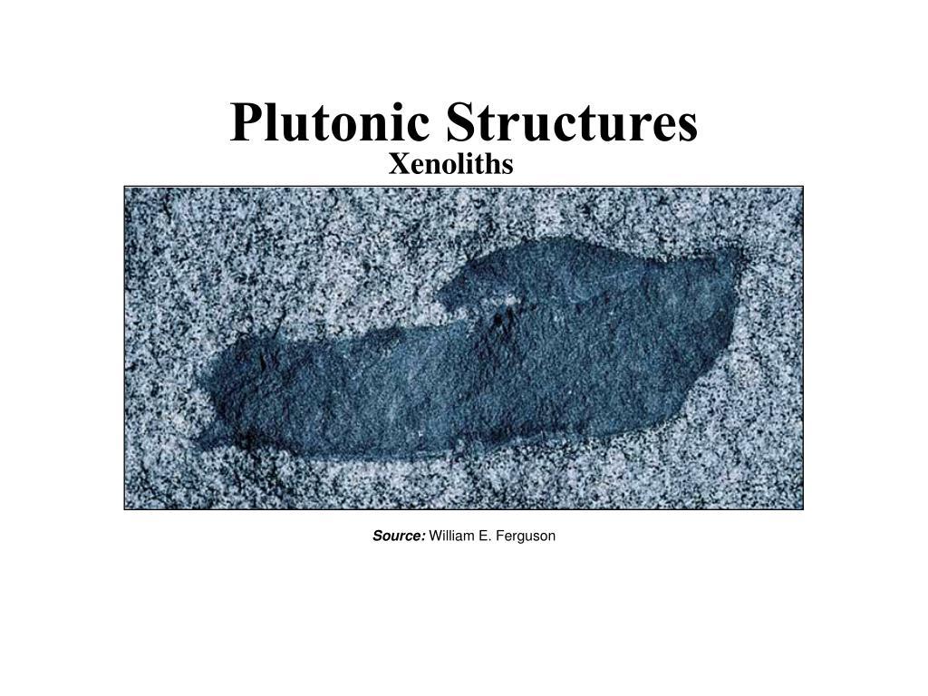 Plutonic Structures
