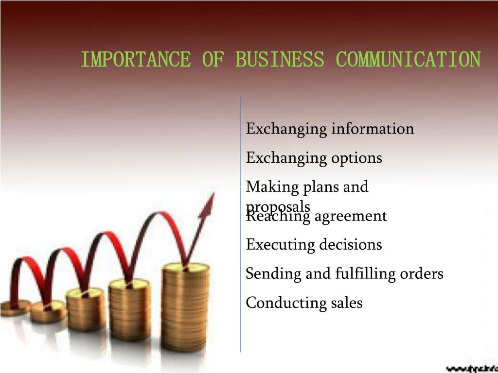 IMPORTANCE OF BUSINESS COMMUNICATION