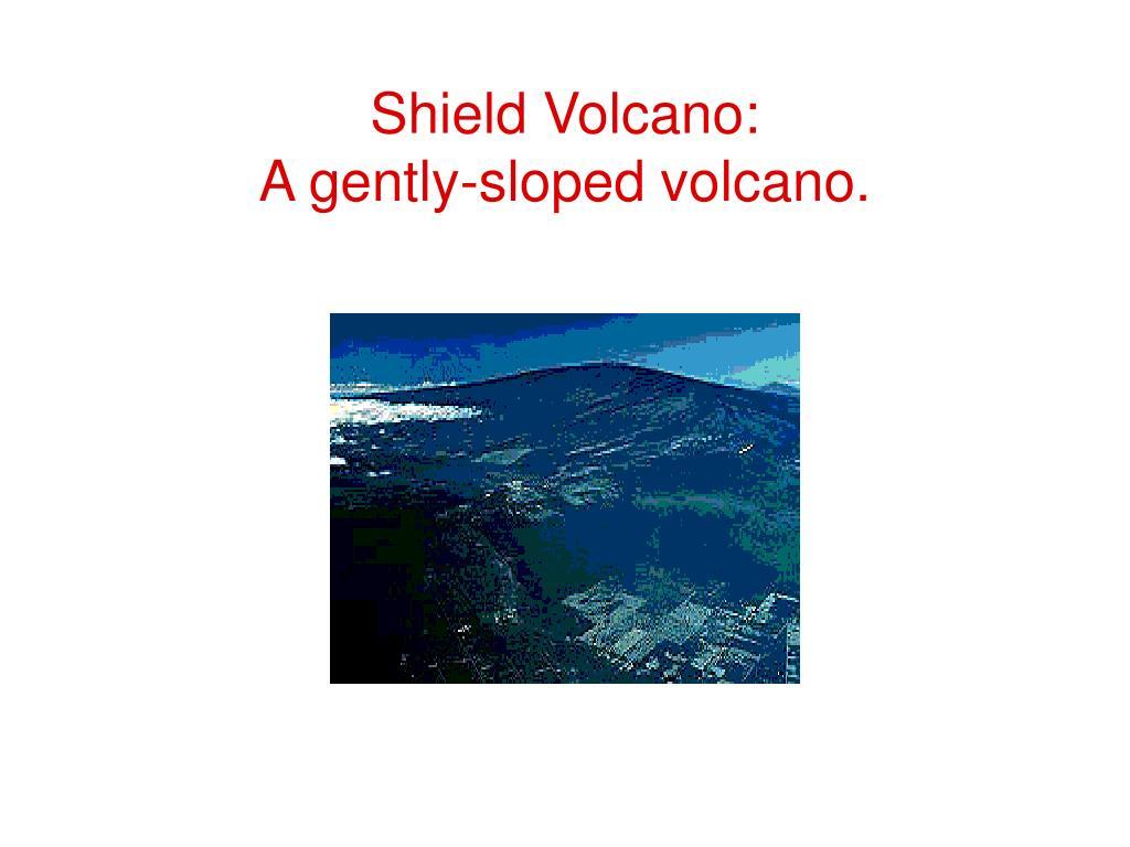 Shield Volcano: