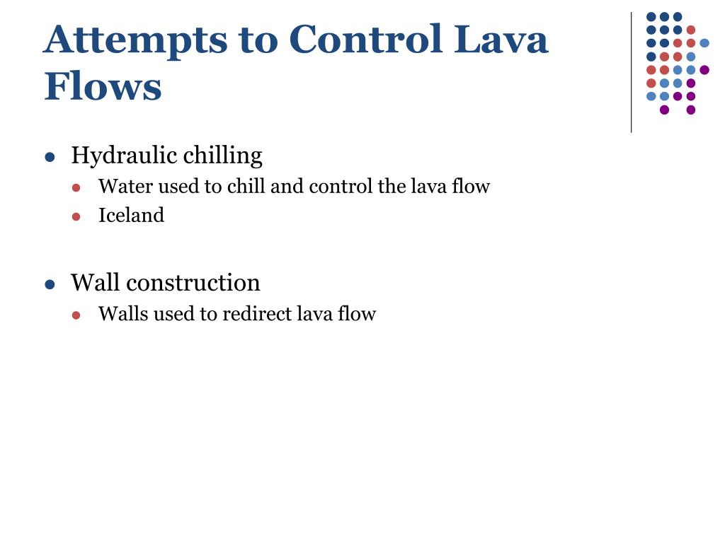 Attempts to Control Lava Flows