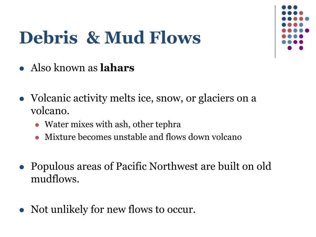 Debris  & Mud Flows