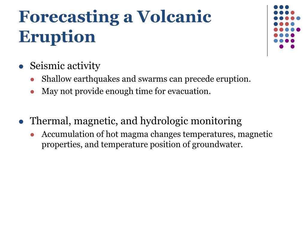 Forecasting a Volcanic Eruption