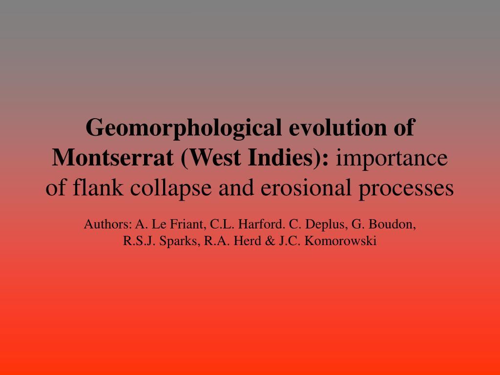 Geomorphological evolution of Montserrat (West Indies):