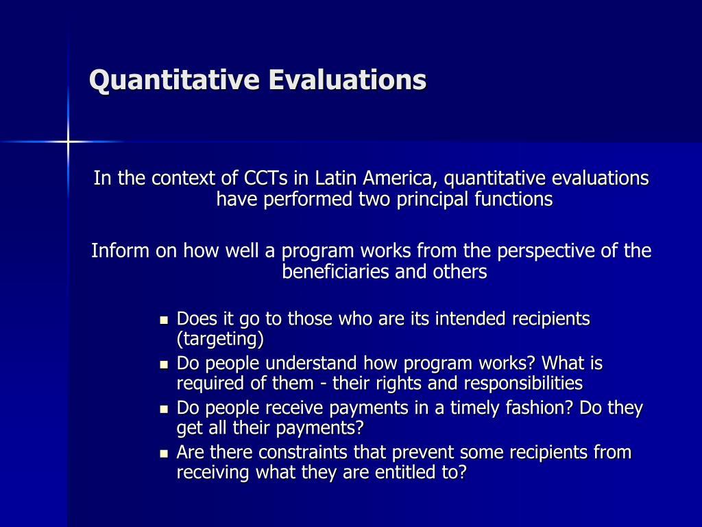Quantitative Evaluations