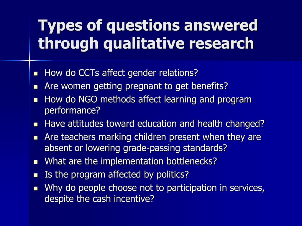 Types of questions answered through qualitative research
