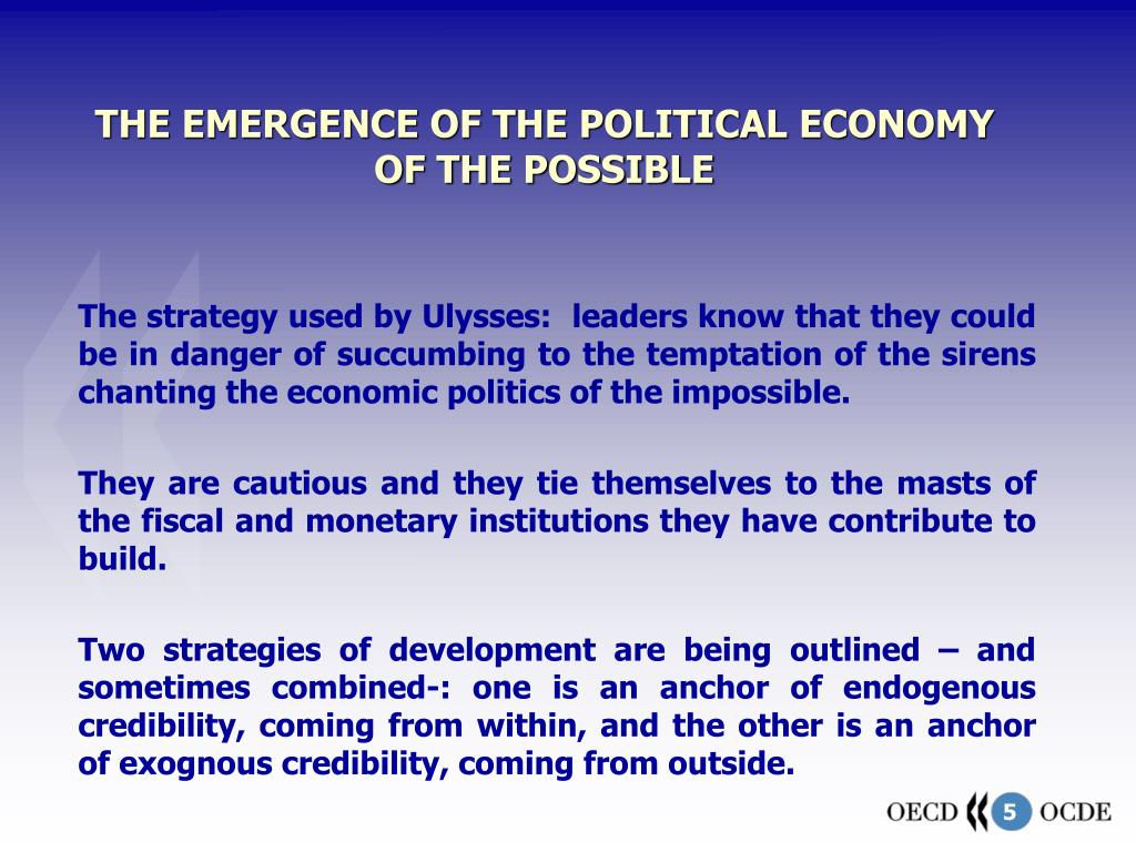THE EMERGENCE OF THE POLITICAL ECONOMY