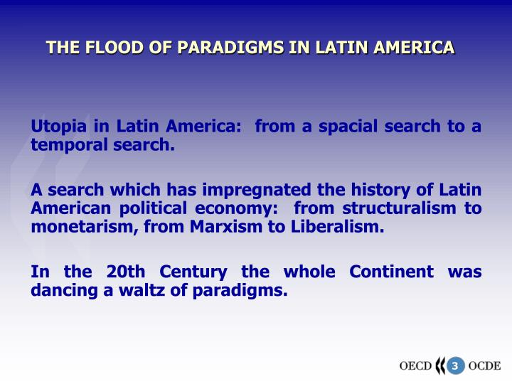 The flood of paradigms in latin america l.jpg