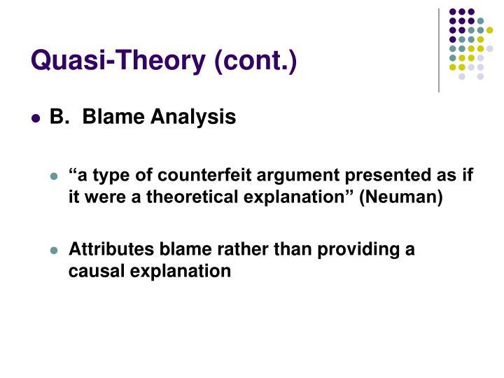 Quasi-Theory (cont.)