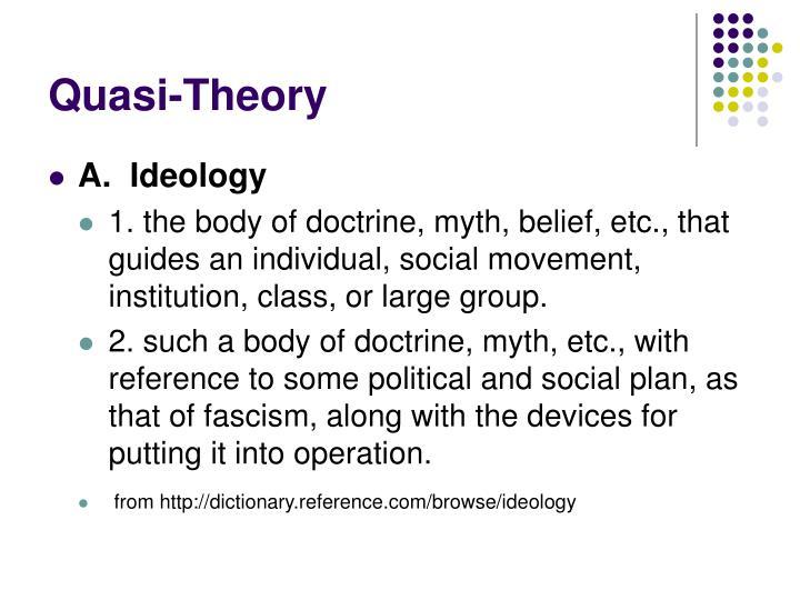 Quasi-Theory