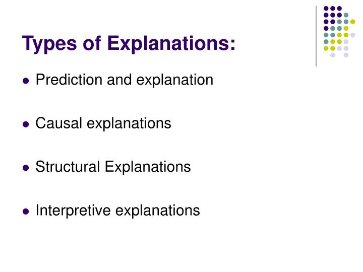 Types of Explanations: