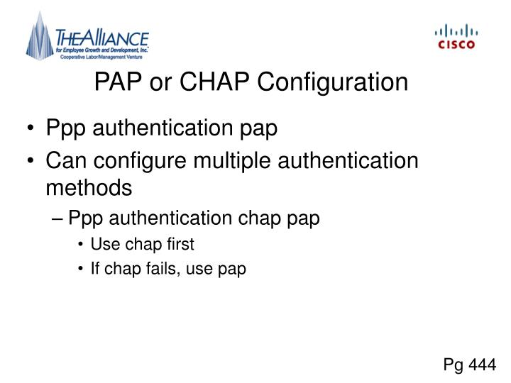 PAP or CHAP Configuration