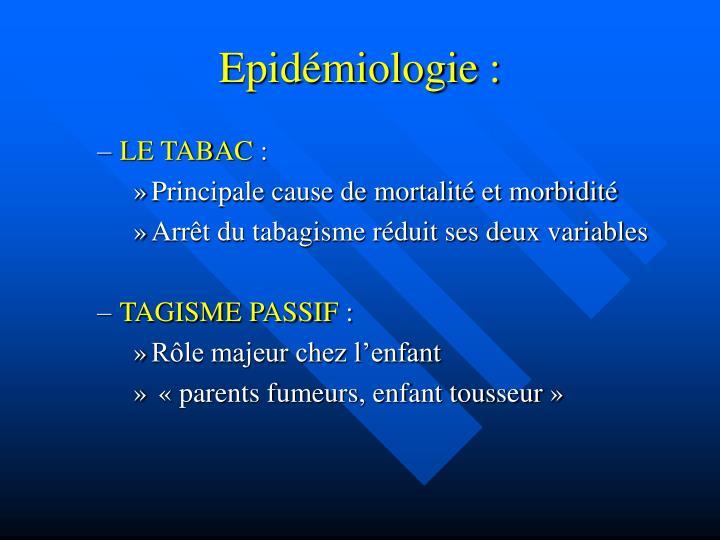 Epidémiologie :