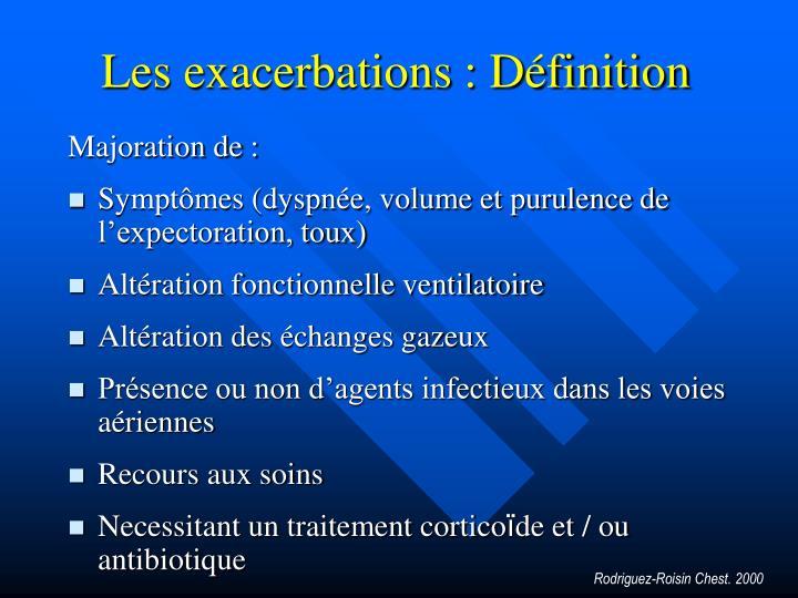 Les exacerbations : Définition
