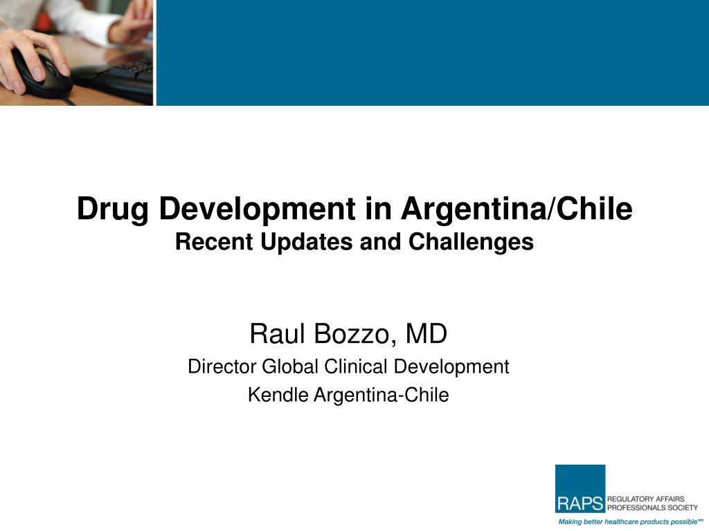 Drug Development in Argentina/Chile