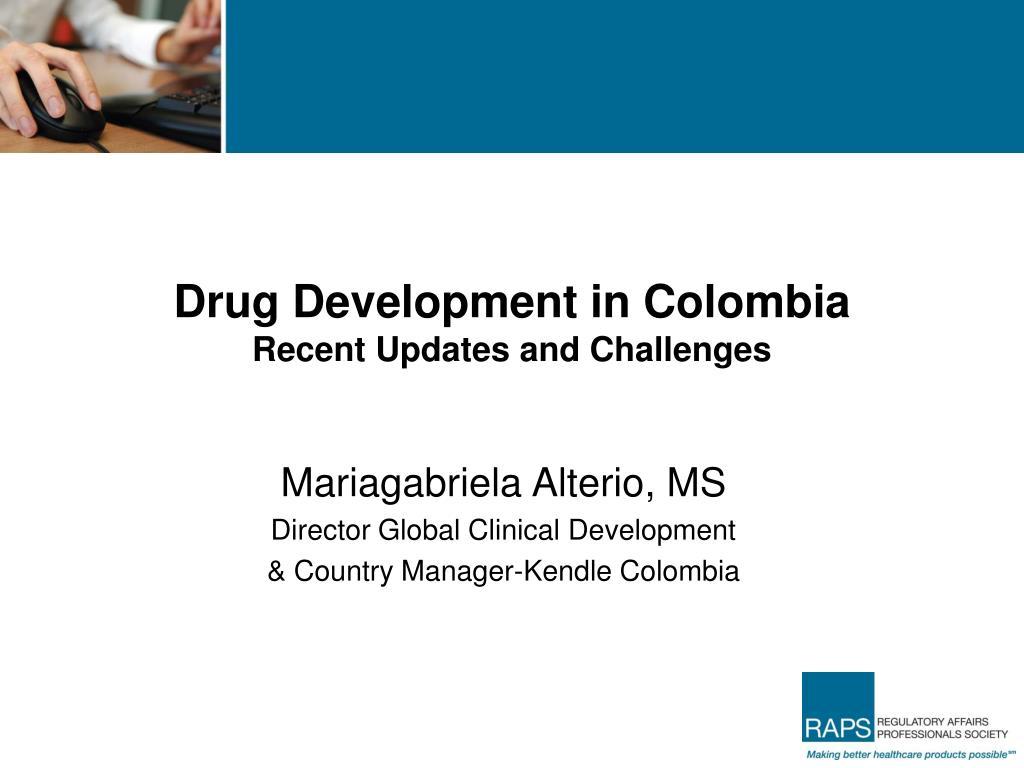 Drug Development in Colombia